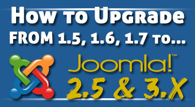 upgrading to joomla 2.5 or 3.5